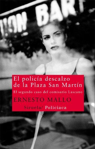 El policía descalzo de la Plaza San Martín (Nuevos Tiempos nº 208) por Ernesto Mallo