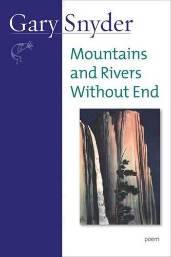 Mountains and Rivers Without End: Poem - Axe Space
