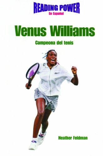 Venus Williams: Campeona Del Tenis/Tennis Champion (Superestrellas Del Deporte) por Heather Feldman