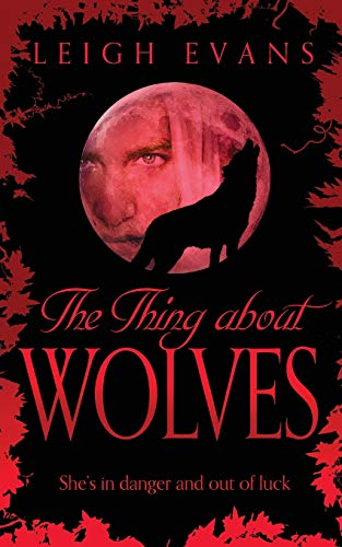 The Thing About Wolves (Mystwalker, Band 2) -
