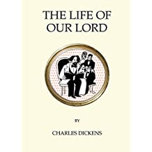 The Life of Our Lord (Quirky Classics)