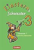 Einsterns Schwester - Sprache und Lesen - Bisherige Ausgabe / 3. Schuljahr - Heft 1: Sprache untersuchen