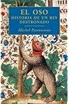 https://libros.plus/el-oso-historia-de-un-rey-destronado/