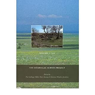 [(The Darylgac Survey Project: (Black Sea Studies 14))] [ Edited by Pia Guldager Bilde, Edited by Peter Attema, Edited by Kristina Winther-Jacobsen ] [July, 2012]