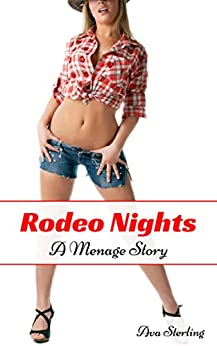 Rodeo Nights: A Menage Story (English Edition) par [Sterling, Ava]
