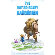 The Not So Scary Barbarian: An illustrated novella (English Edition)