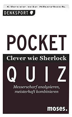 Pocket Quiz - Clever wie Sherlock: Messerscharf analysieren, meisterhaft kombinieren (Pocket Quiz / Ab 12 Jahre /Erwachsene)