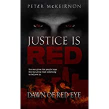 Justice is Red: Dawn of Red Eye
