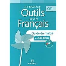 Les nouveaux outils pour le français CE1 : Guide du maître (1Cédérom)