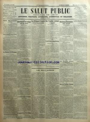 SALUT PUBLIC (LE) [No 302] du 29/10/1919 - AU MAROC - AU CONSEIL SUPREME - LA SITUATION EN ALLEMAGNE - LA QUESTION DE L'ADRIATIQUE RESTE SANS SOLUTION - LES SOUVERAINS BELGES EN AMERIQUE - LE SHAH DE PERSE EN FRANCE - L'AGITATION OUVRIERE - LES DELEGUES FRAN-½AIS A LA CONFERENCE ECONOMIQUE - DES TROUBLES ECLATENT A ALEXANDRIE - LA CRISE ANGLAISE - LA SITUATION - LA RESISTANCE BOLCHEVISTE DEVANT PETROGRAD - LES ELECTIONS SUISSES - DANS LES PROVINCES RHENANES - LES ELECTIONS - LES DANOIS AU SLESV
