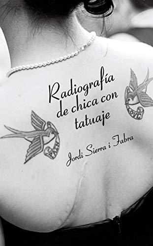 Radiografía de chica con tatuaje (Libros digitales) eBook: Fabra ...