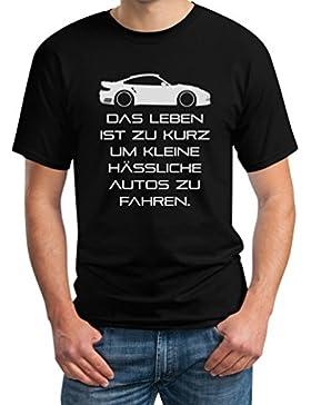 Das Leben Ist Zu Kurz Um Kleine Hässliche Autos Zu Fahren T-Shirt