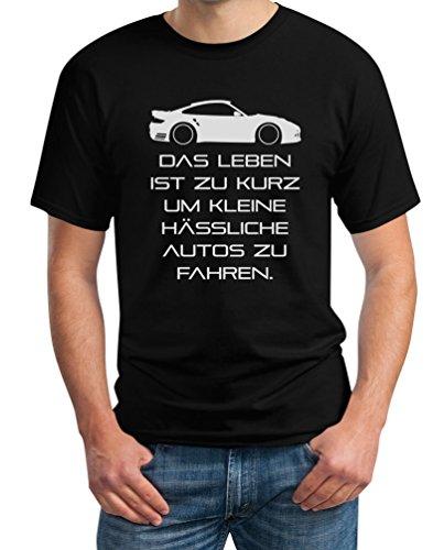 Das Leben Ist Zu Kurz Um Kleine Hässliche Autos Zu Fahren T-Shirt Large Schwarz
