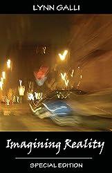 Imagining Reality (Special Edition) by Lynn Galli (2010-03-23)