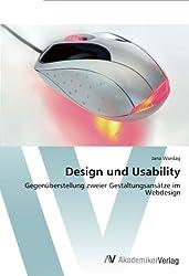Design und Usability: Gegenüberstellung zweier Gestaltungsansätze im Webdesign