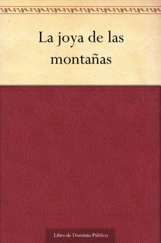 La joya de las montañas por Tirso de Molina