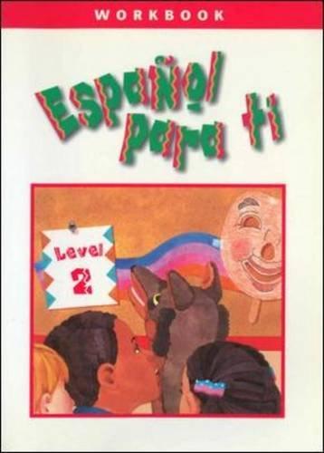 Español para ti Level 2, Workbook (ESPANOL PARA TI) por N/A Mcgraw-Hill Education