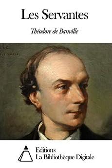 Les Servantes par [Banville, Théodore de]