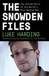 [(The Snowden Files: The Inside Story of the World's Most Wanted Man)] [Author: Luke Harding] published on (November, 2014)