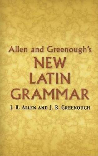 Allen And Greenough's New Latin Grammar PDF Books
