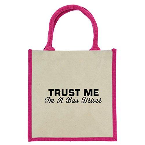 Trust Me I 'm A Bus-Treiber in Schwarz Print Jute Midi Einkaufstasche mit Pink Griffe und Trim (Arriva Bus)