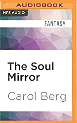 The Soul Mirror: A Novel of the Collegia Magica