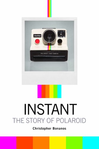 Instant: The Story of Polaroid (English Edition)