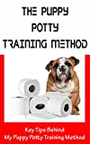 The Puppy Potty Training Method: Key Tips Behind My Puppy Potty Training Method