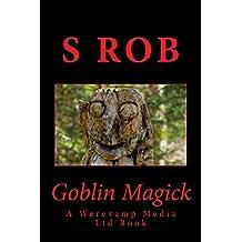 Goblin Magick (English Edition)