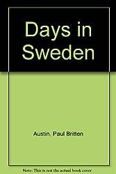 Days in Sweden