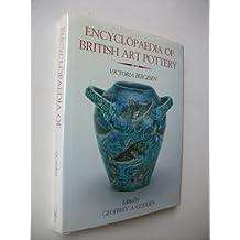 Encyclopaedia of British Art Pottery