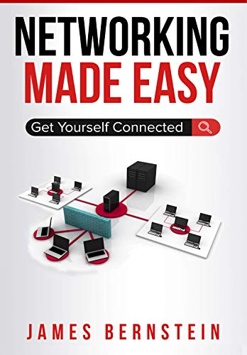 Networking Made Easy: Get Yourself Connected (Computers Made Easy Book 3) (English Edition) por James Bernstein