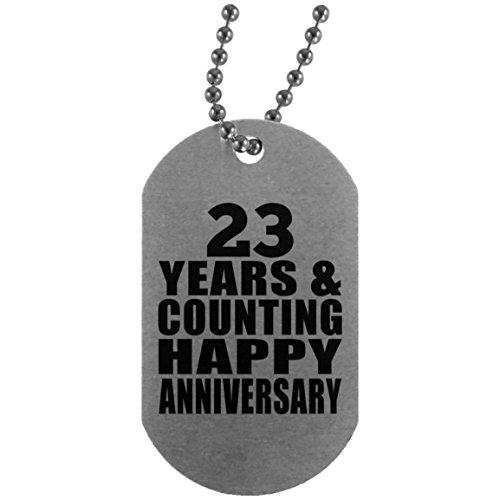 Happy 23rd Anniversary 23 Years & Counting - Military Dog Tag Militär Hundemarke Silber Silberkette ID-Anhänger - Geschenk zum Geburtstag Jahrestag Muttertag Vatertag Ostern (Birthday Happy 23rd)