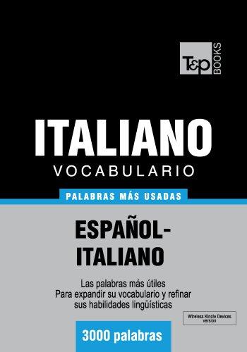 Vocabulario español-italiano - 3000 palabras más usadas (T&P Books) por Andrey Taranov
