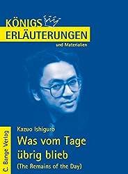 Königs Erläuterungen und Materialien, Bd.453, Was vom Tage übrig blieb