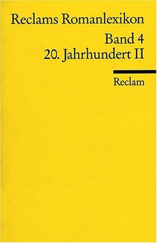 Reclams Romanlexikon: 20. Jahrhundert II