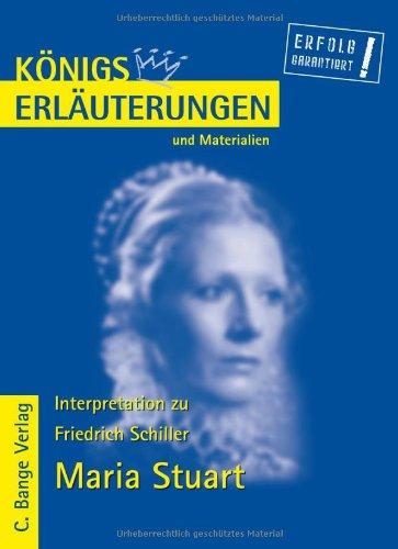 Königs Erläuterungen und Materialien, Bd.5, Maria Stuart