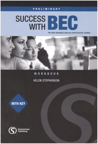 Success with BEC: Preliminary Workbook With Key: The New Business English Certificates by Helen Stephenson (2008-01-01)