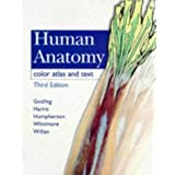 Atlas of Human Anatomy: Color Atlas and Text by John A. Gosling MD MB ChB FRCS (1996-01-31)