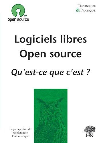 Logiciels Libres Open Source Qu Est Ce Que C Est Technique