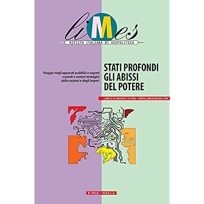 Limes - Stati Profondi, Gli Abissi Del Potere