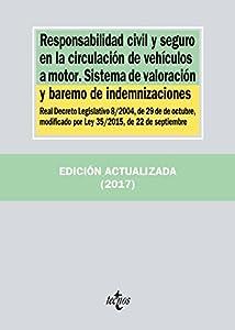 seguro responsabilidad civil: Responsabilidad civil y seguro en la circulación de vehículos a motor. Sistema d...