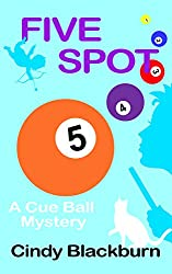 Five Spot: A Humorous and Romantic Cozy (Cue Ball Mysteries Book 5) (English Edition)