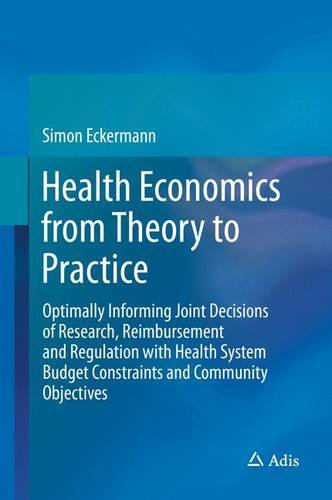 health-economics-from-theory-to-practice-optimally-informing-joint-decisions-of-research-reimburseme