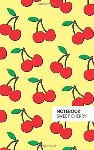 Sweet Cherry Notebook: (Yellow Edition) Fun notebook 96 ruled/lined pages (5x8 inches / 12.7x20.3cm / Junior Legal Pad/Nearly A5)