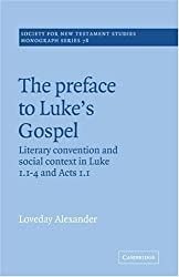 The Preface to Luke's Gospel (Society for New Testament Studies Monograph Series) by Loveday Alexander (2005-10-13)