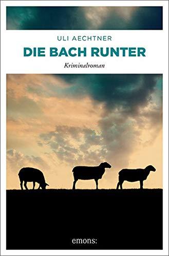 Die Bach runter par Uli Aechtner