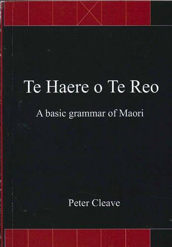 Te haere o te reo: A Basic Grammar of Maori