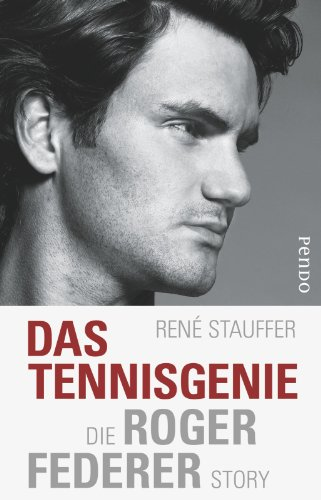 Das Tennis-Genie: Die Roger-Federer-Story