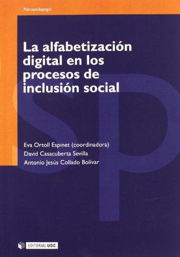 La alfabetización digital en los procesos de inclusión social (Manuales)